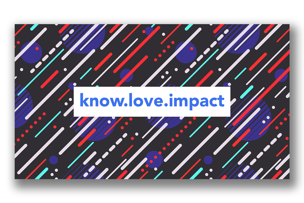 Know Love Impact Series